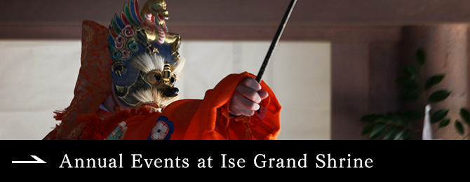 Annual Events at Ise Grand Shrine